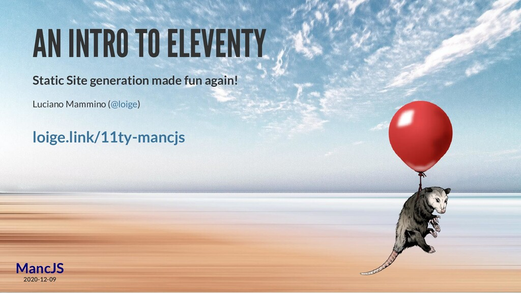 AN INTRO TO ELEVENTY Static Site generation mad...