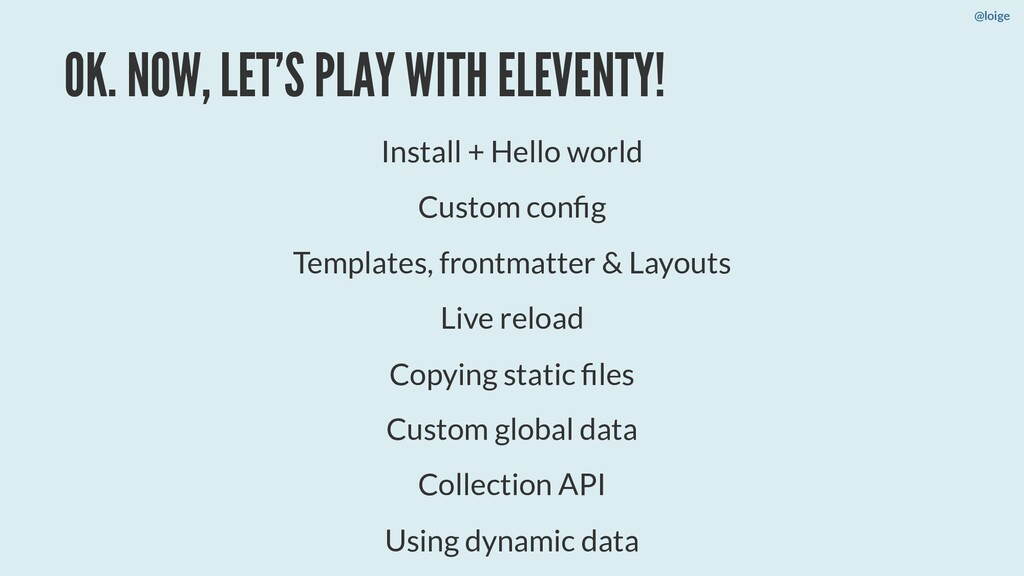 OK. NOW, LET'S PLAY WITH ELEVENTY! Install + He...