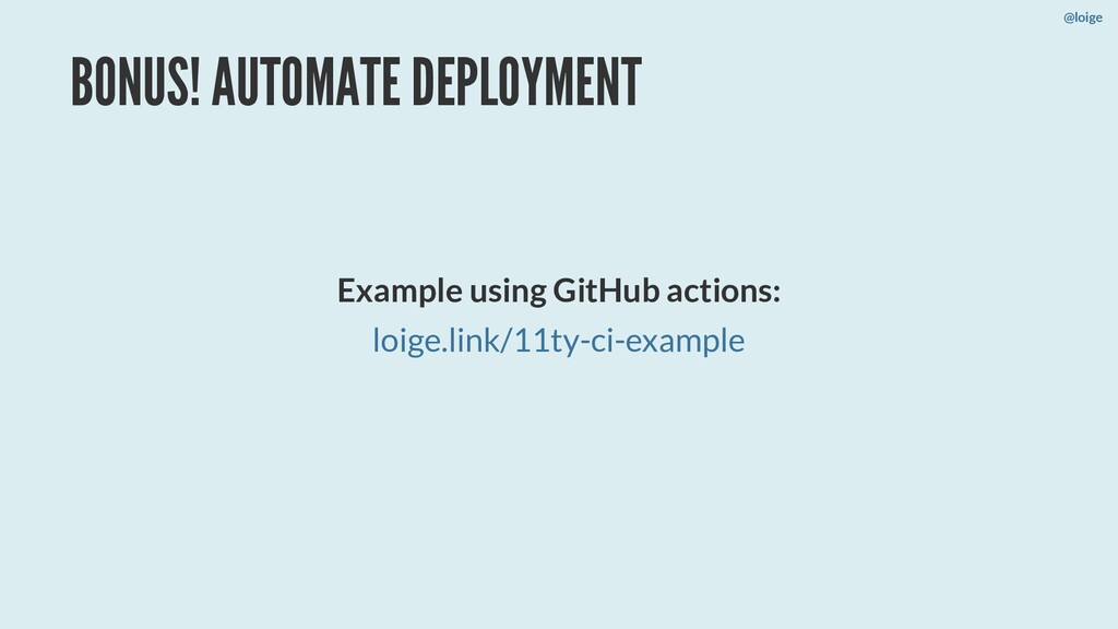BONUS! AUTOMATE DEPLOYMENT Example using GitHub...