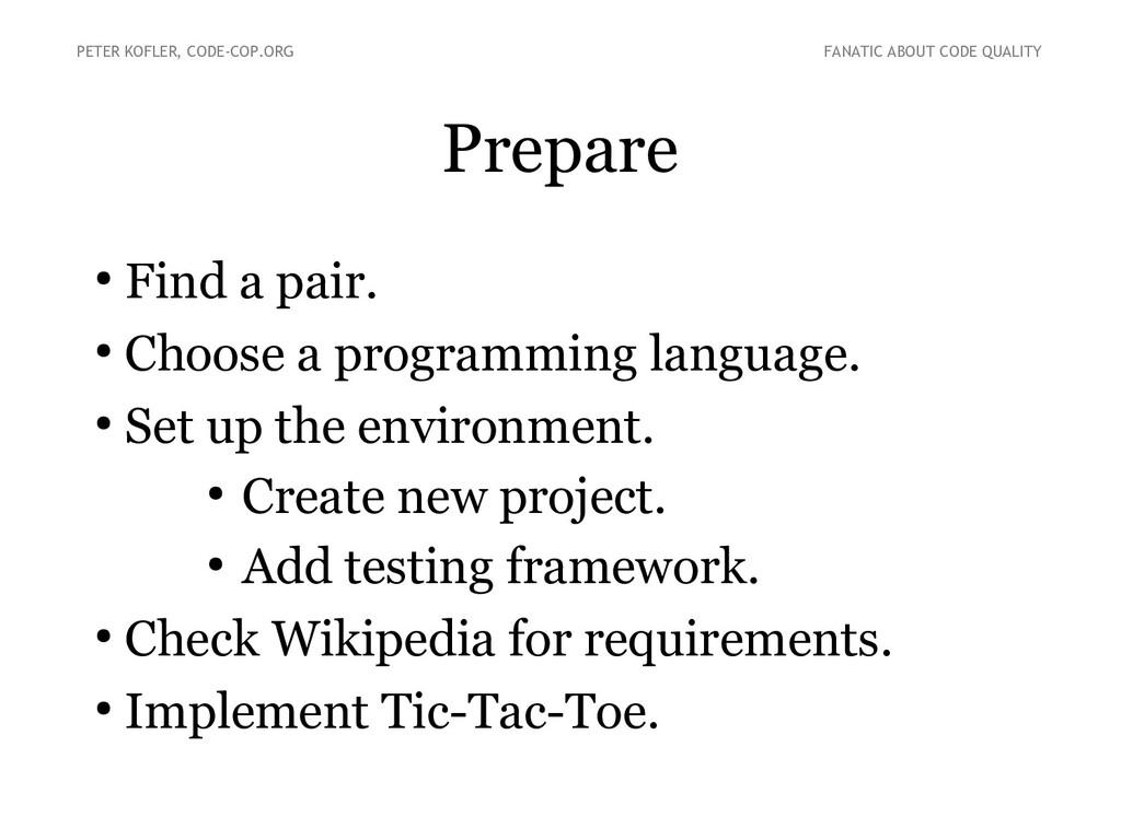 Prepare ● Find a pair. ● Choose a programming l...
