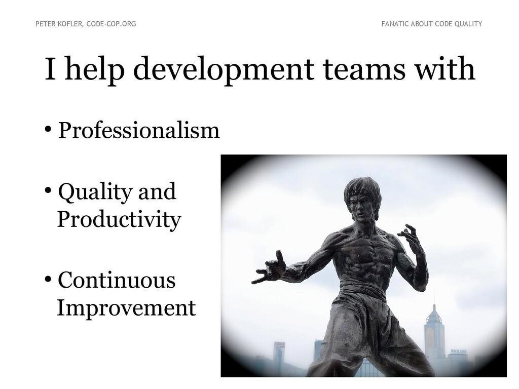 I help development teams with PETER KOFLER, COD...