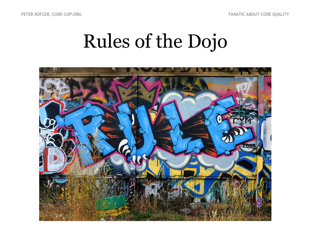 Rules of the Dojo PETER KOFLER, CODE-COP.ORG FA...