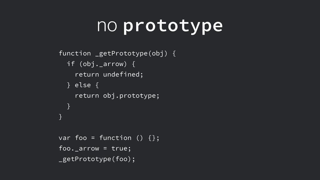 no prototype function _getPrototype(obj) { if (...
