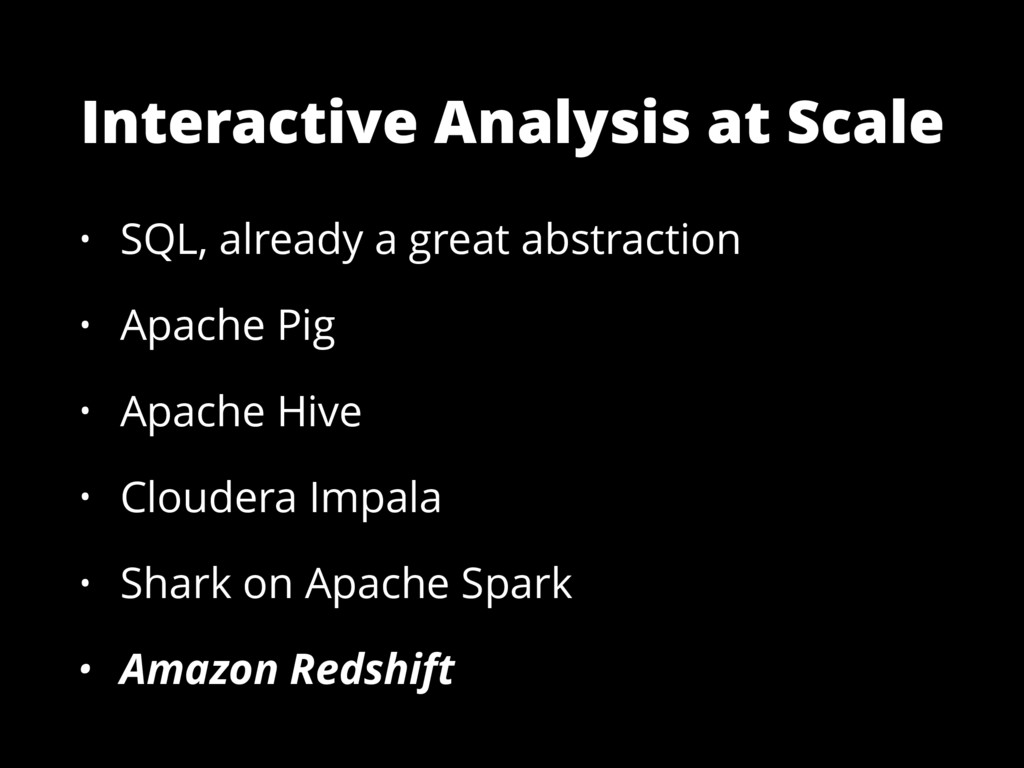 Interactive Analysis at Scale • SQL, already a ...