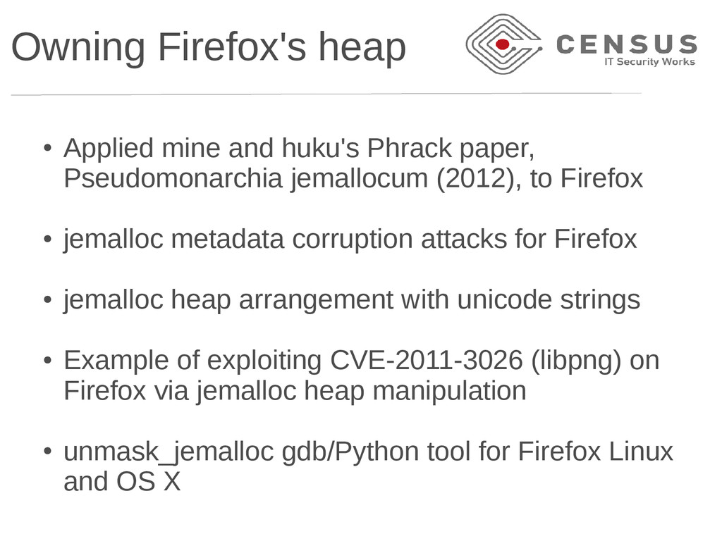 Owning Firefox's heap ● Applied mine and huku's...