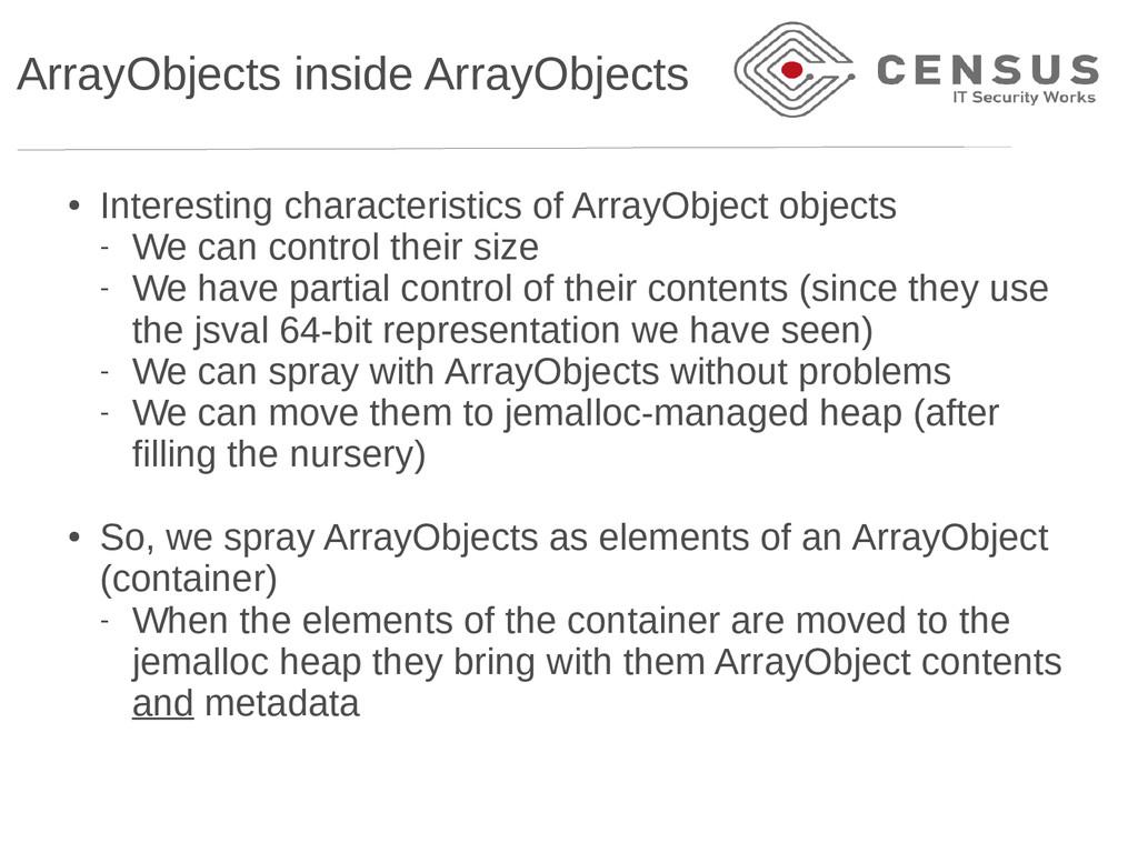 ArrayObjects inside ArrayObjects ● Interesting ...