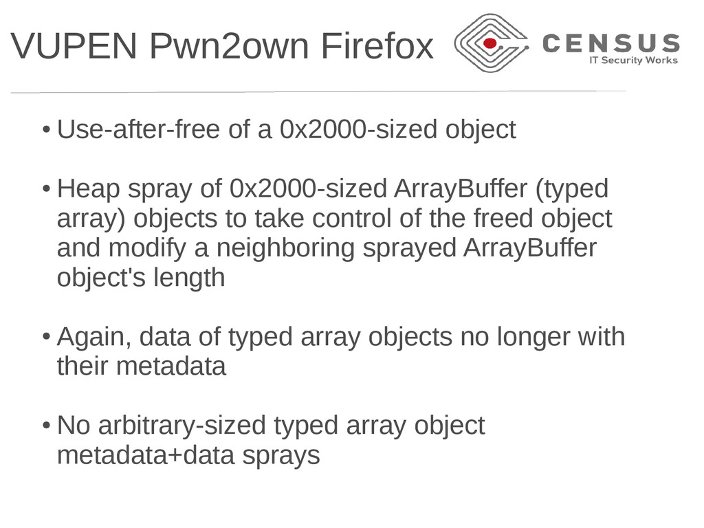 VUPEN Pwn2own Firefox ● Use-after-free of a 0x2...