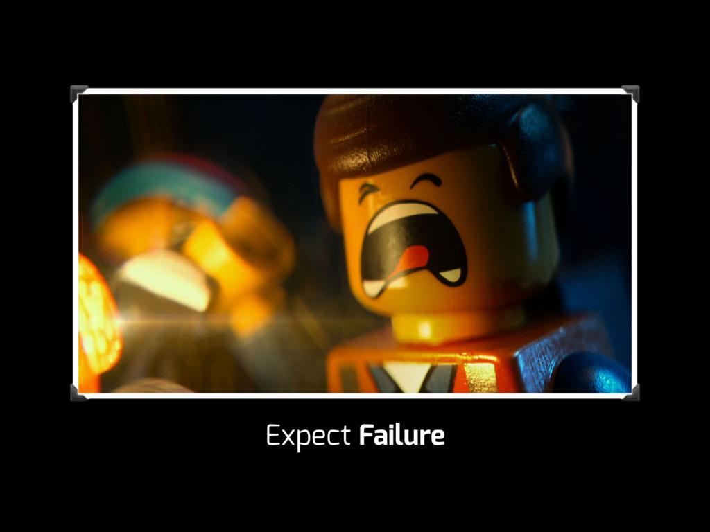 Expect Failure