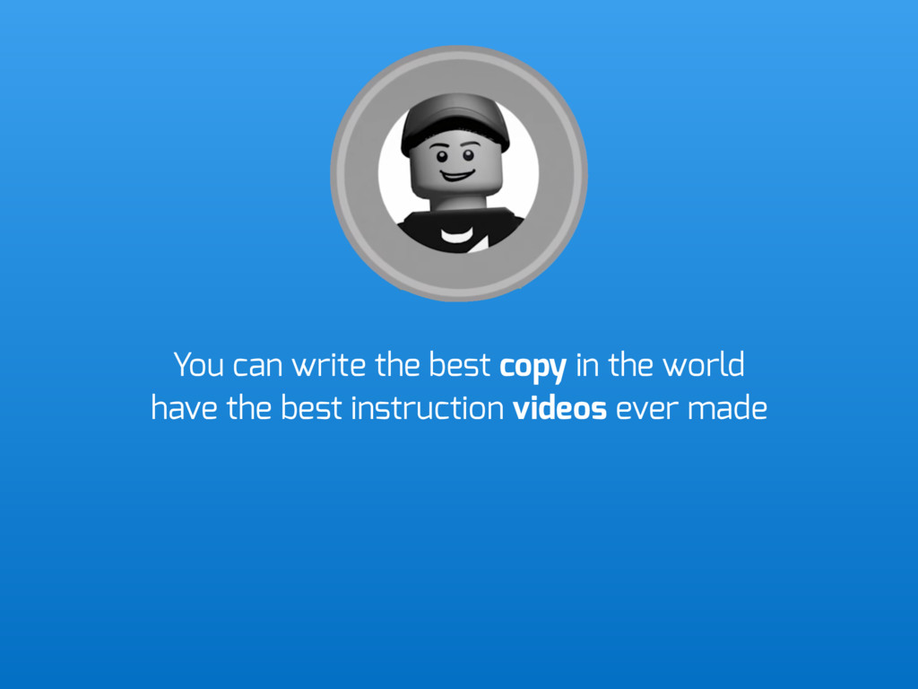 You can write the best copy in the world have t...