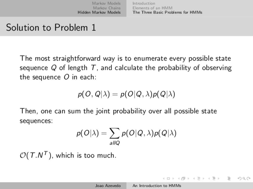 Markov Models Markov Chains Hidden Markov Model...