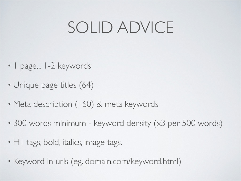 SOLID ADVICE • 1 page... 1-2 keywords • Unique ...
