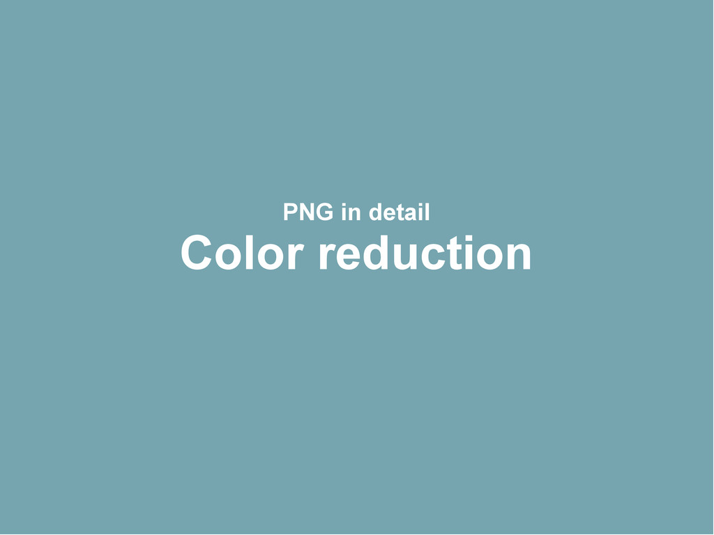 PNG in detail Color reduction