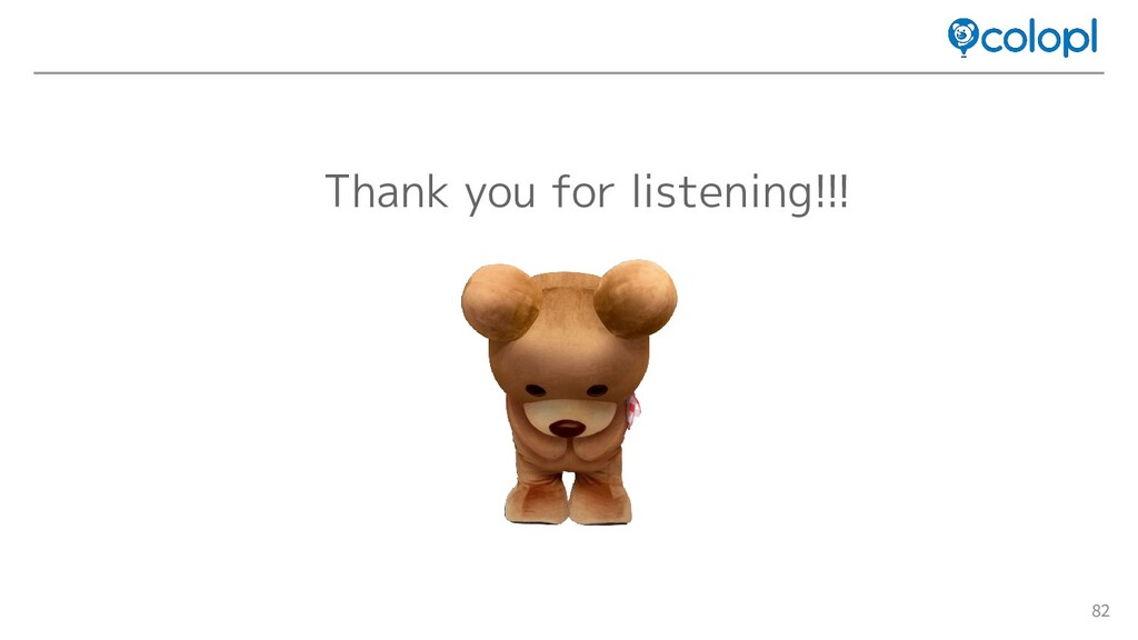 82 Thank you for listening!!!