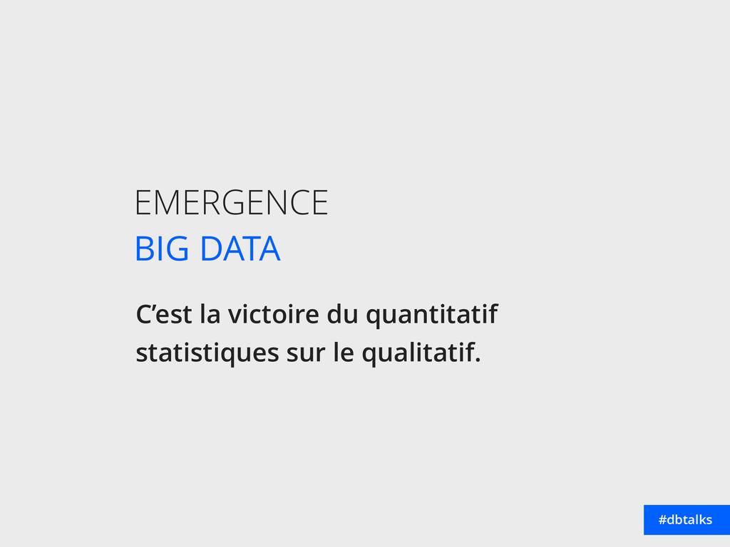 EMERGENCE BIG DATA C'est la victoire du quanti...