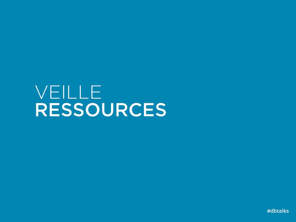 VEILLE RESSOURCES #dbtalks