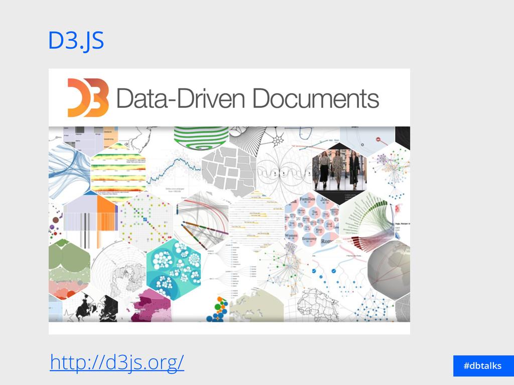 D3.JS #dbtalks http://d3js.org/
