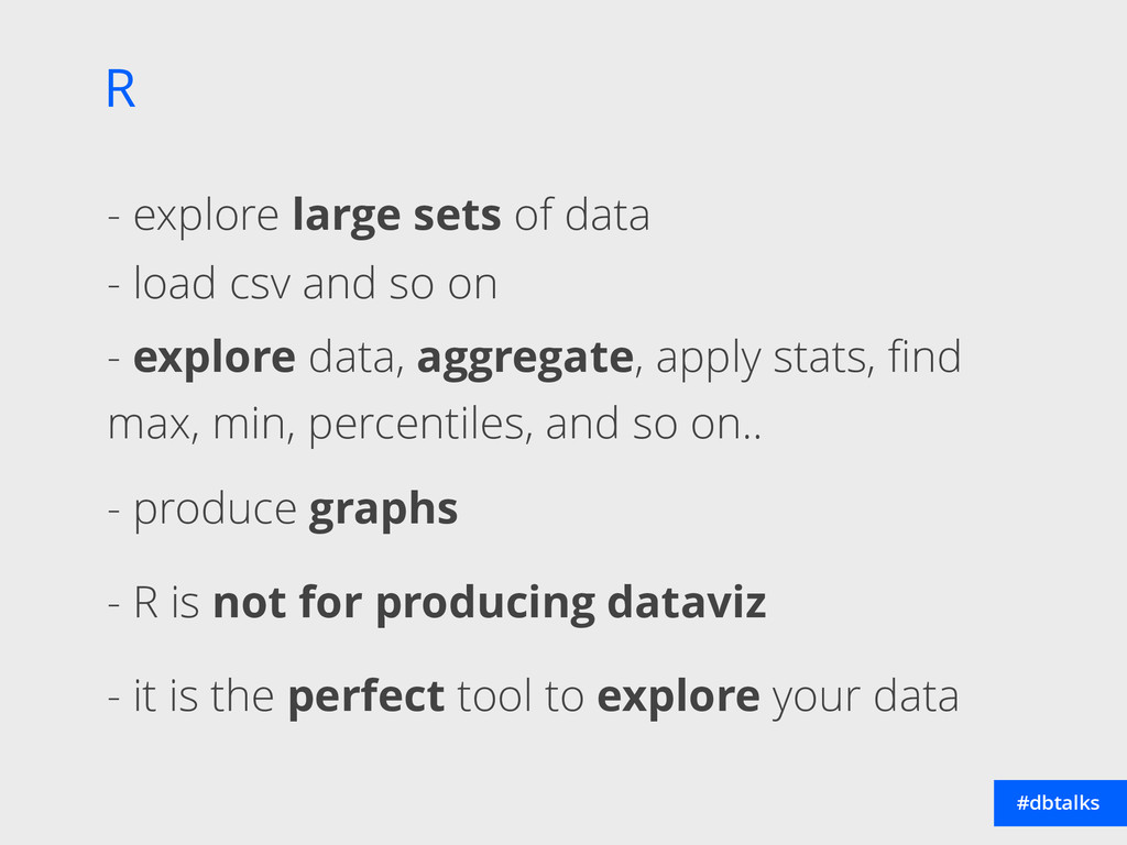 R #dbtalks - explore large sets of data - load ...