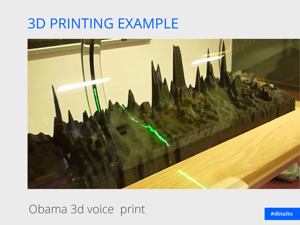 3D PRINTING EXAMPLE #dbtalks Obama 3d voice pri...