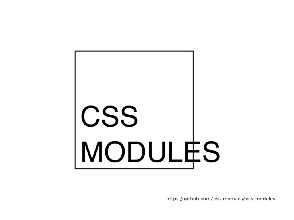 https:/ /github.com/css-modules/css-modules