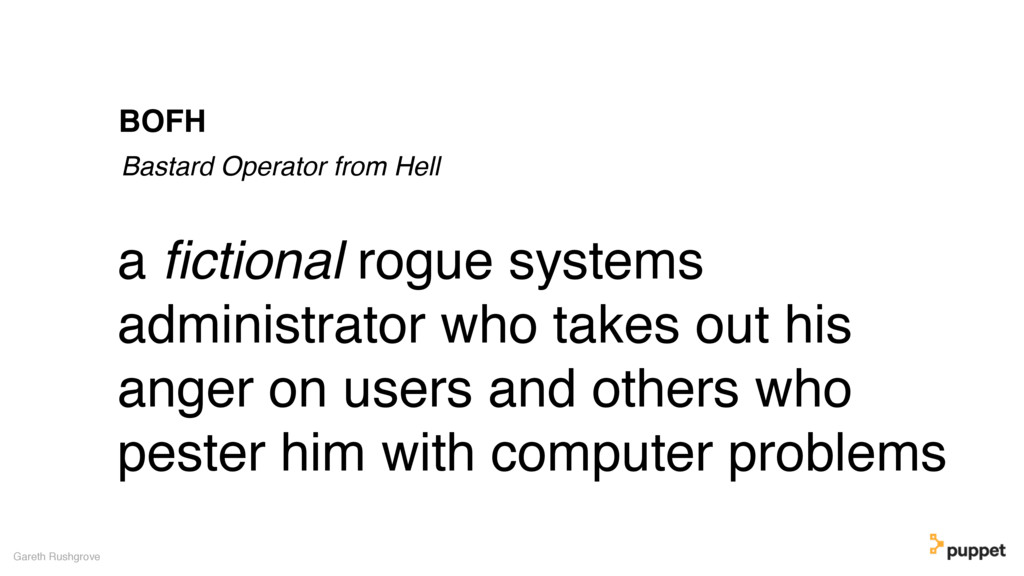 a fictional rogue systems administrator who take...
