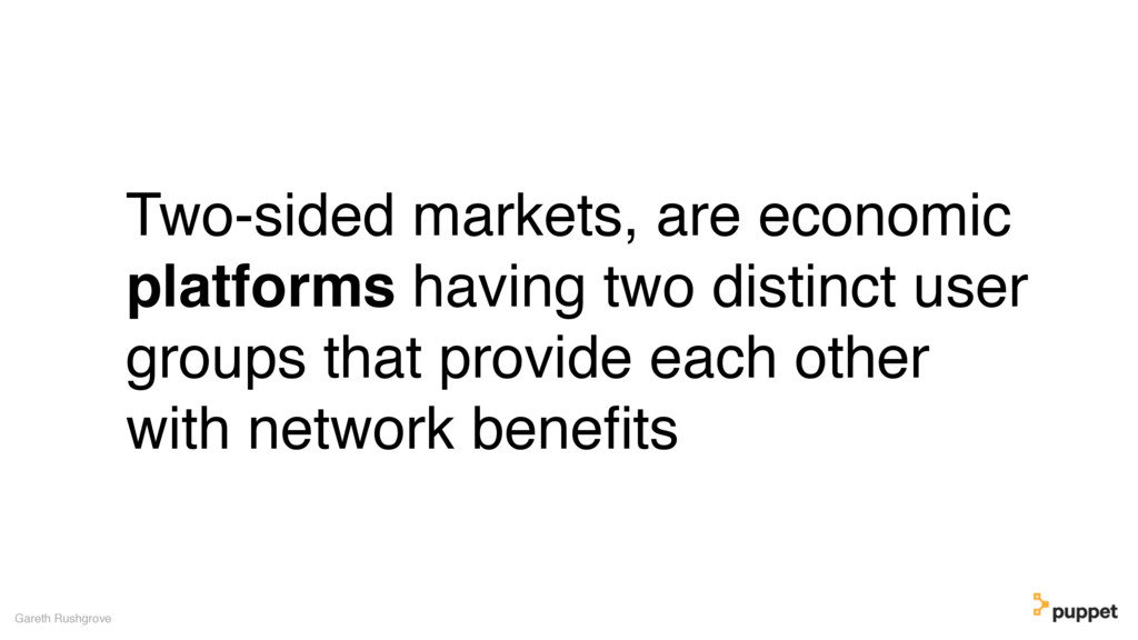 Two-sided markets, are economic platforms havin...