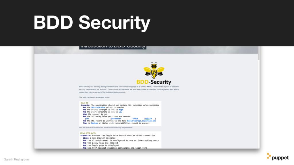 Gareth Rushgrove BDD Security