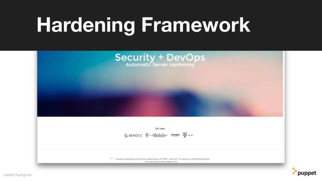 Gareth Rushgrove Hardening Framework