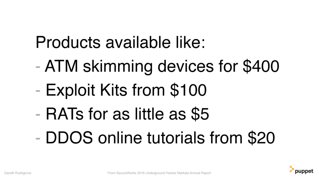 Products available like: - ATM skimming devices...