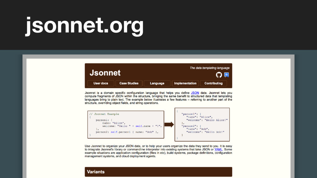 (without introducing more risk) jsonnet.org