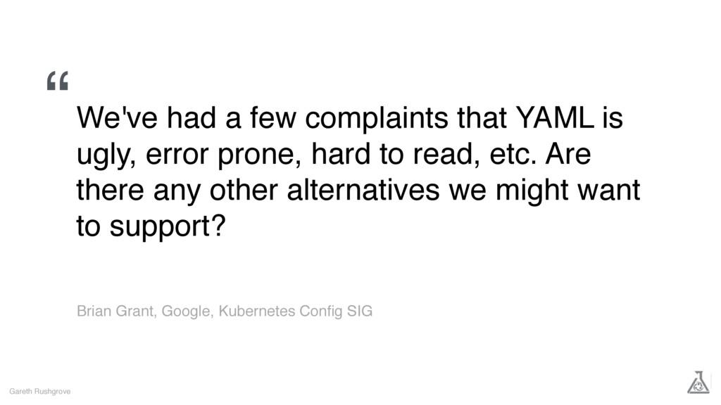 Gareth Rushgrove Brian Grant, Google, Kubernete...