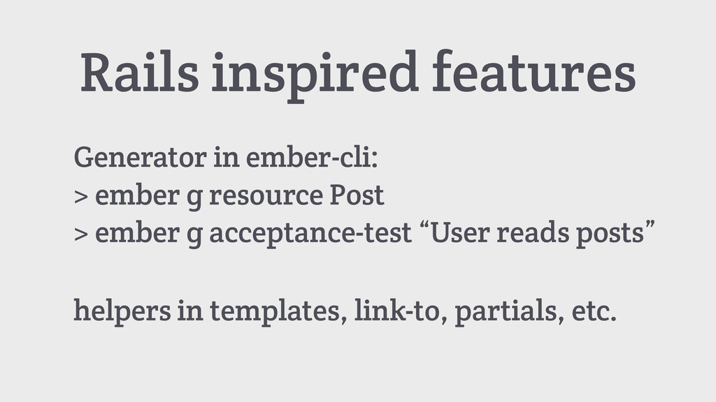Rails inspired features Generator in ember-cli:...