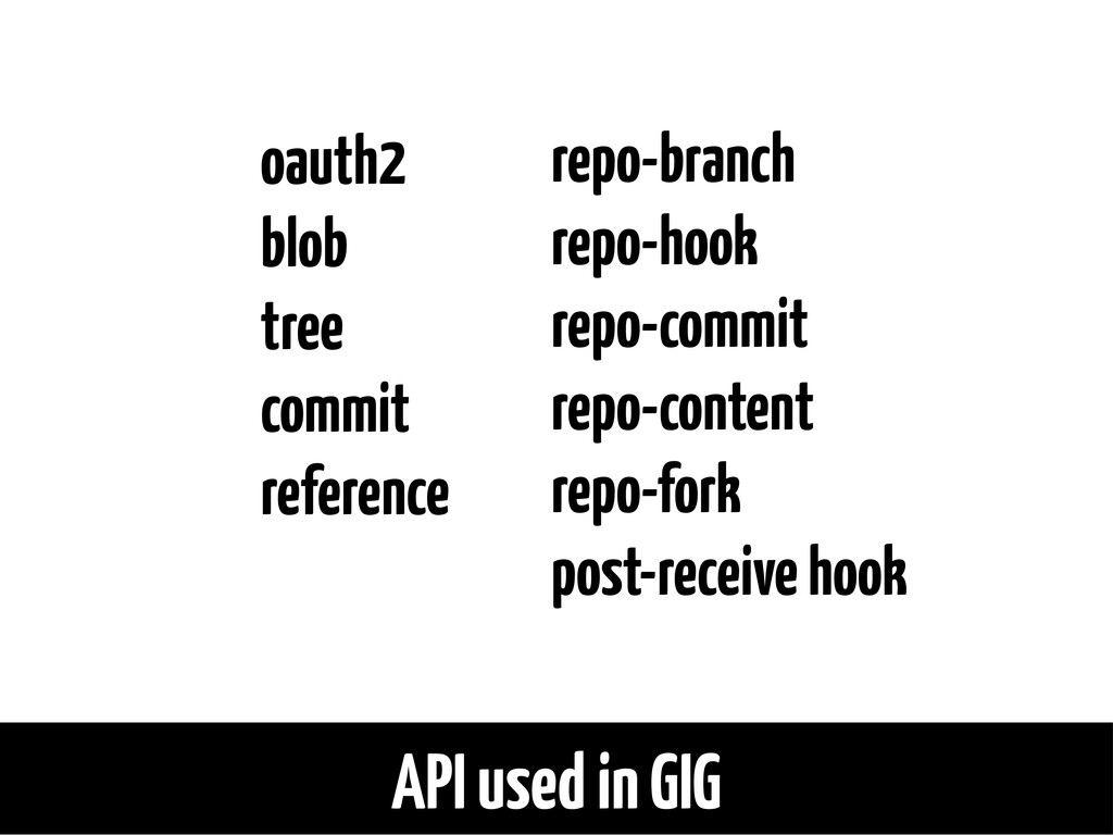 API used in GIG oauth2 blob tree commit referen...