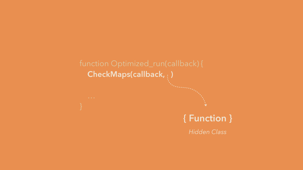 function Optimized_run(callback) { CheckMaps(ca...