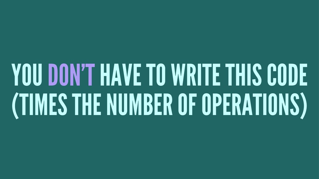 YOU DON'T HAVE TO WRITE THIS CODE (TIMES THE NU...