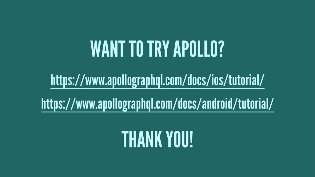 WANT TO TRY APOLLO? https://www.apollographql.c...