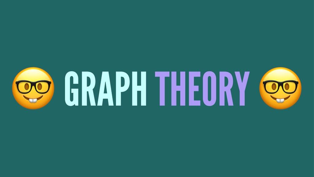 ! GRAPH THEORY