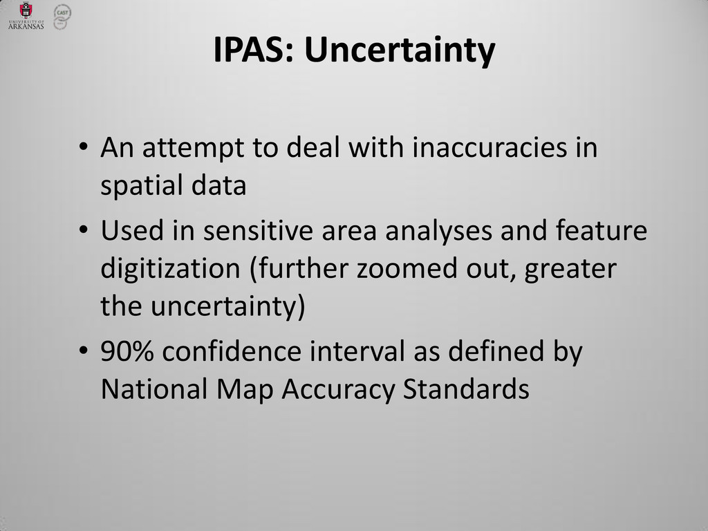 IPAS: Uncertainty • An attempt to deal with ina...