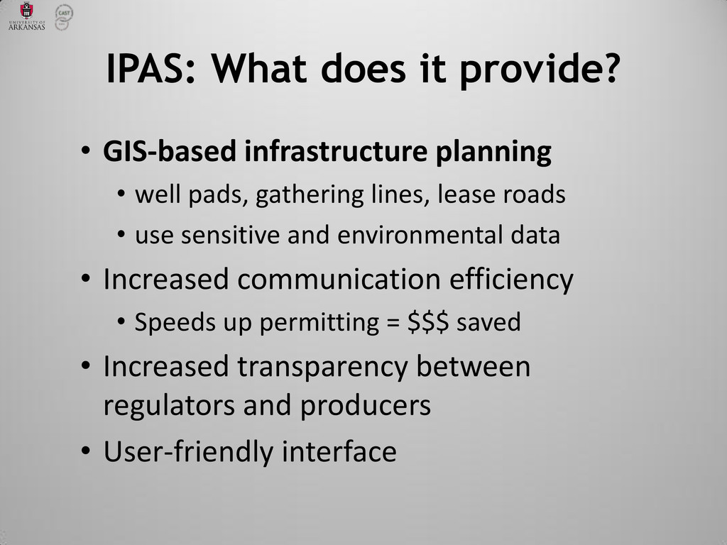 • GIS-based infrastructure planning • well pads...