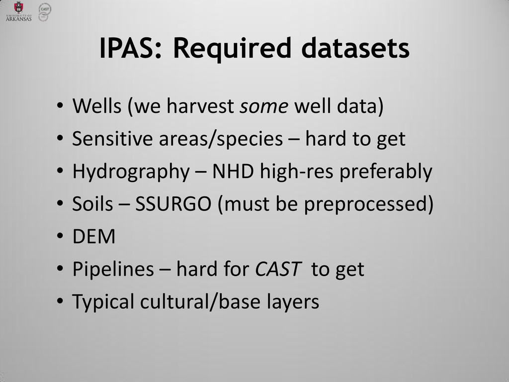 • Wells (we harvest some well data) • Sensitive...