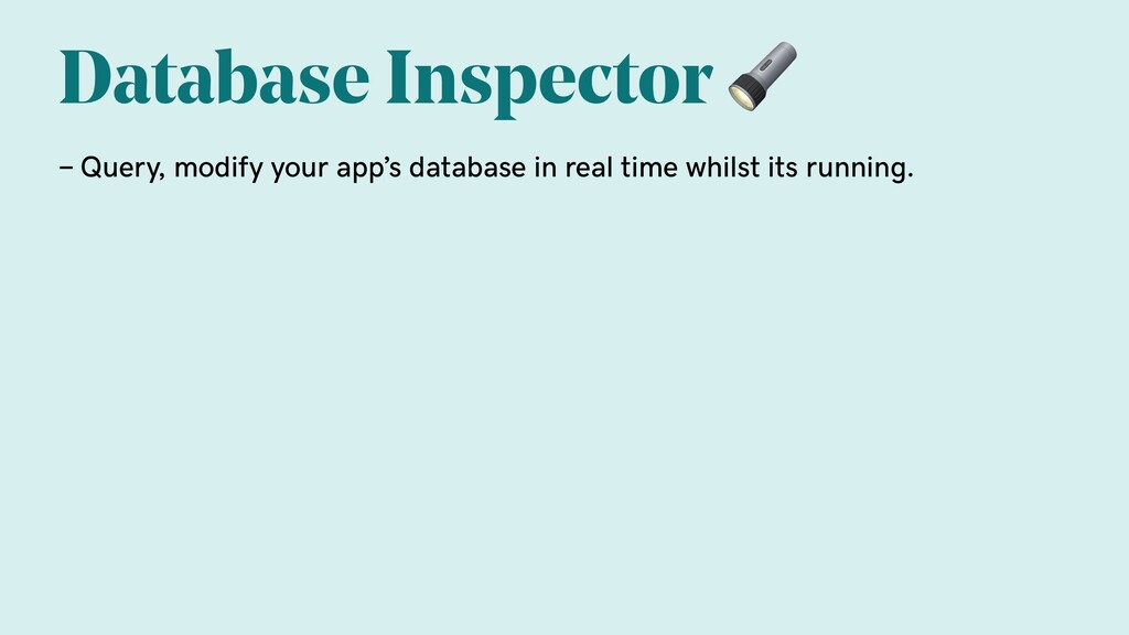Database Inspector  - Query, modify your app's ...