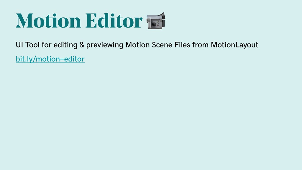 Motion Editor  UI Tool for editing & previewing...