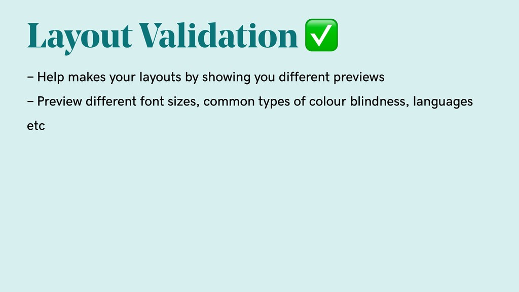 Layout Validation ✅ - Help makes your layouts b...