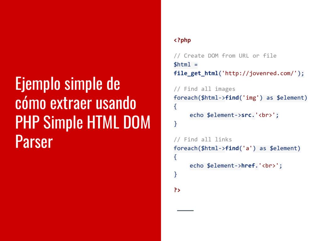 Ejemplo simple de cómo extraer usando PHP Simpl...