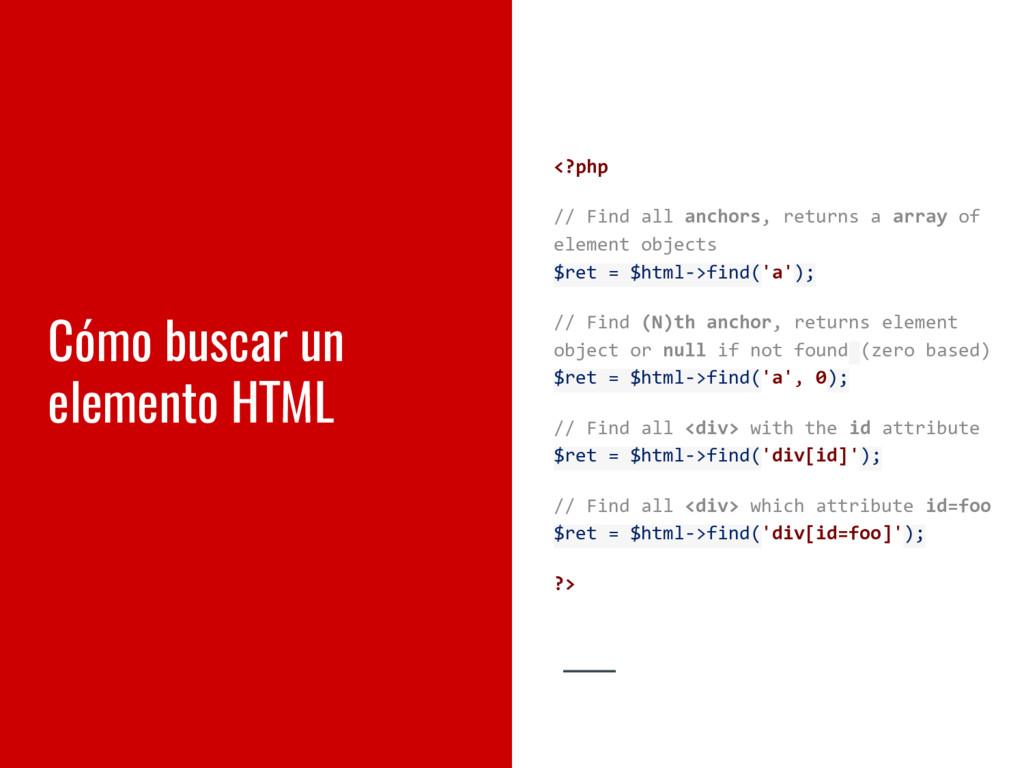 Cómo buscar un elemento HTML <?php // Find all ...