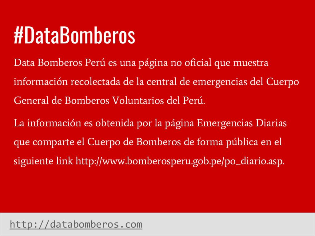 #DataBomberos Data Bomberos Perú es una página ...
