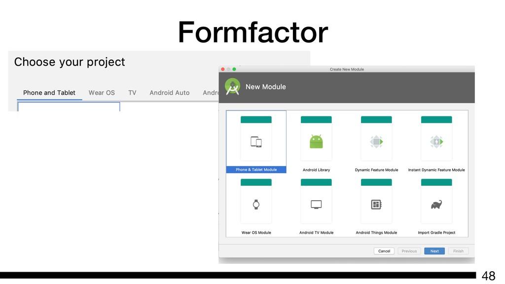 Formfactor 48