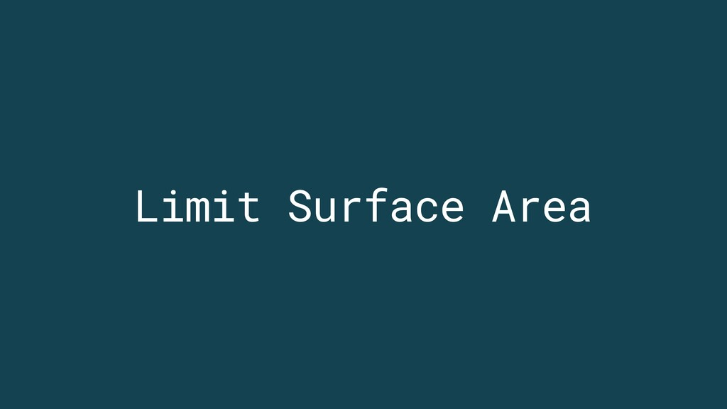 Limit Surface Area