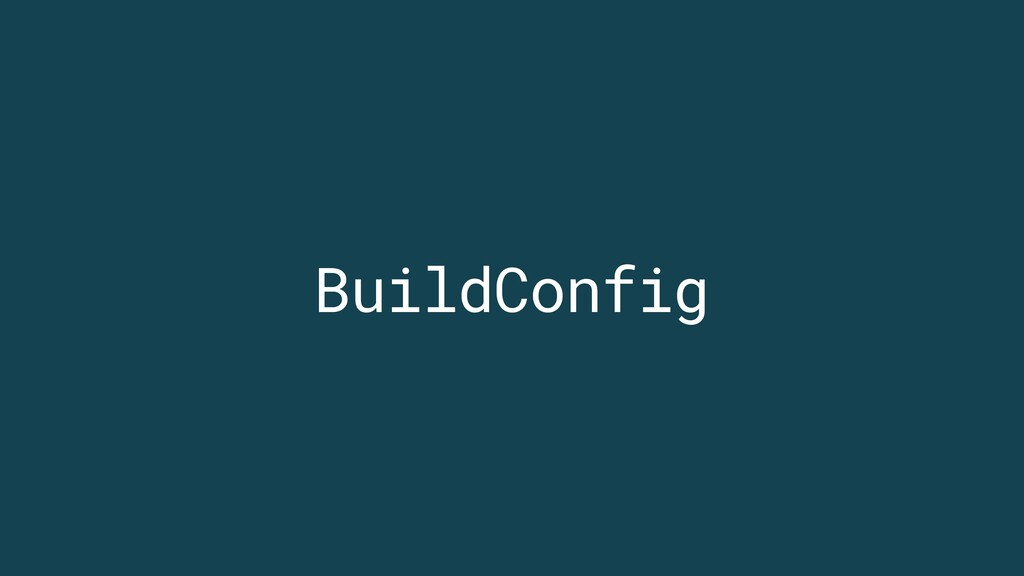 BuildConfig
