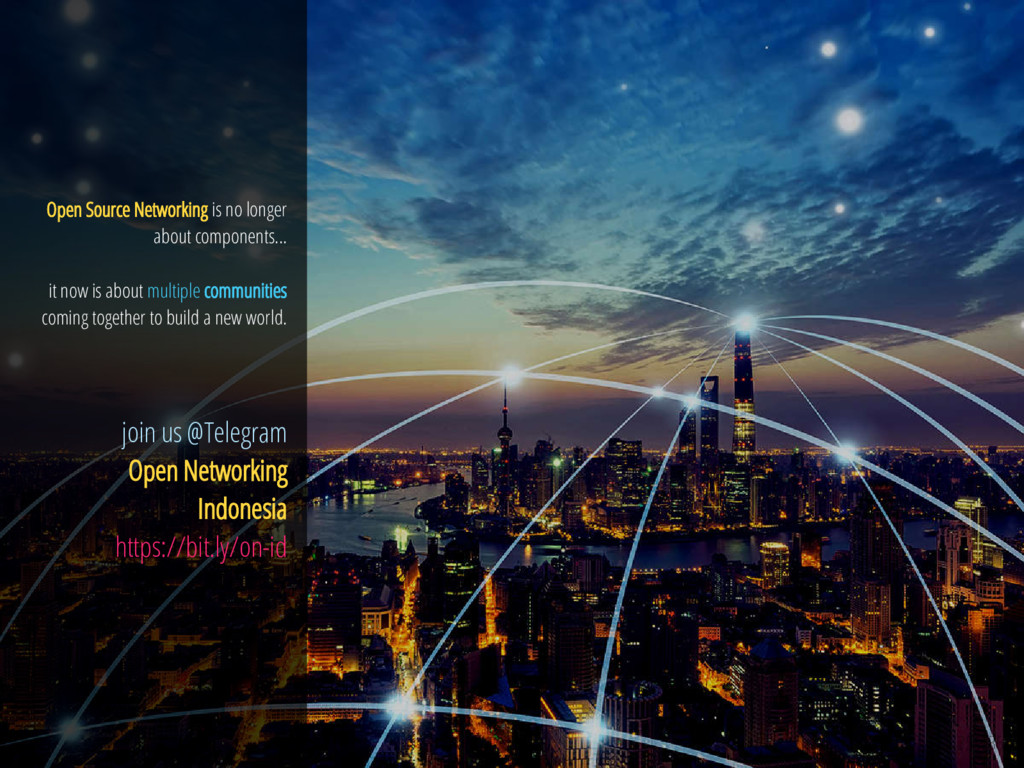 35 / 36 Open Source Networking is no longer abo...