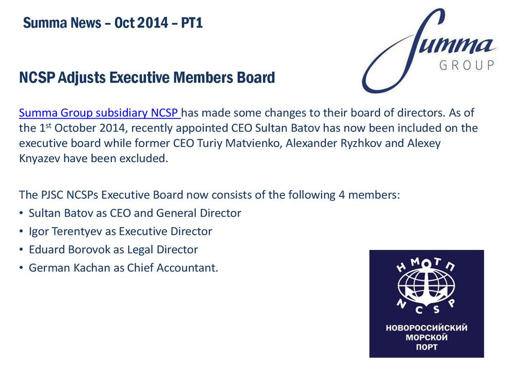 NCSP Adjusts Executive Members Board Summa Grou...